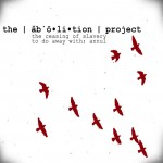 The Abolition Project