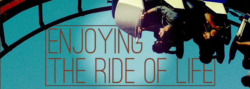 enjoying-the-ride-of-life