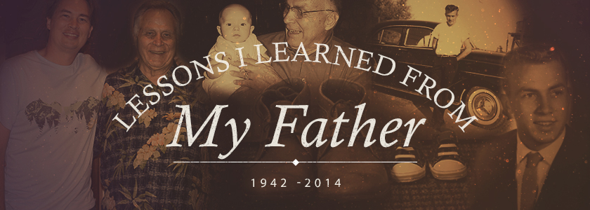 What I Learned From My Father