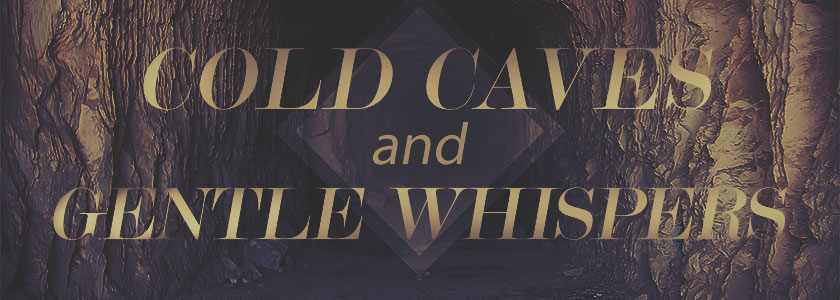 cold-cave-gentle-whispers